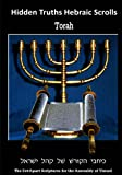 Hidden Truths Hebraic Scrolls (Torah): Vol I of III Large Font