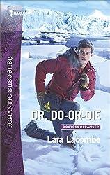 Dr. Do-or-Die (Doctors in Danger)