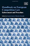 Handbook of European Competition Law, Ioannis Lianos and Damien Geradin, 178254609X