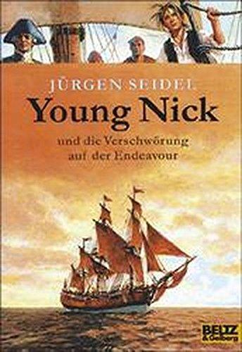 Young Nick: und die Verschwörung auf der Endeavour. Roman (Gulliver)