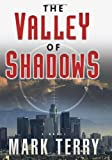 The Valley of Shadows, Mark Terry, 1933515945