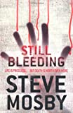 Still Bleeding, Steve Mosby, 0752884417