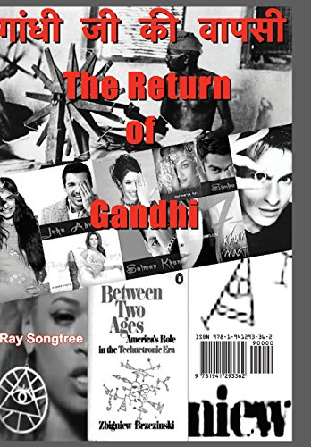 The Return of Gandhi: The Death of the West in India image 2
