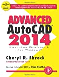 Advanced AutoCAD 2014, Cheryl Shrock, 0831134747