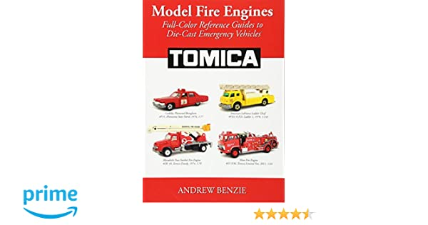 Model fire engines tomica full color reference guides to die cast model fire engines tomica full color reference guides to die cast emergency vehicles volume 3 andrew benzie 9781941713334 amazon books fandeluxe Image collections