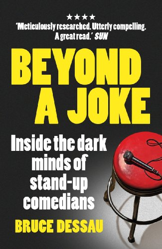 [Best] Beyond a Joke: Inside the Dark Minds of Stand-Up Comedians [W.O.R.D]