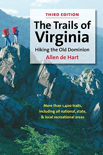 The Trails of Virginia: Hiking the Old Dominion ()