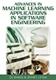 img - for Advances in Machine Learning Applications in Software Engineering by Du Zhang (2006-12-30) book / textbook / text book