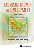 Economic Growth and Development: Third Edition