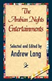 The Arabian Nights Entertainments, Andrew Lang, 1421897911