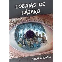 Cobaias de Lázaro