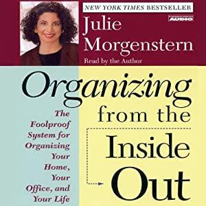 Organizing from the Inside Out Hörbuch