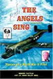 And the Angels Sing, Emery Tuttle, 0595430422
