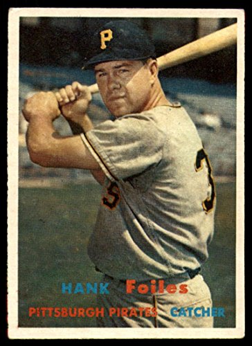 (Baseball MLB 1957 Topps #104 Hank Foiles EX Excellent Pirates)