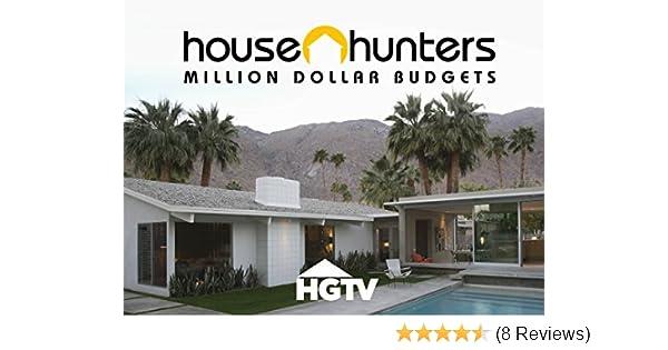 Watch House Hunters Million Dollar Budgets Volume 1 Prime Video