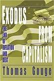 Exodus from Capitalism, Thomas Gouge, 0595265650