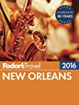 Fodor's New Orleans 2016 (Full-color...