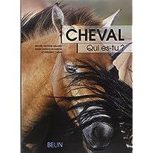Cheval Qui Es-tu?