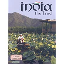 India: The Land (Lands, Peoples, and Cultures)
