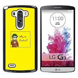 // PHONE CASE GIFT // Duro Estuche protector PC Cáscara Plástico Carcasa Funda Hard Protective Case for LG G3 / Why So Curious - Funny Joker Monkey /
