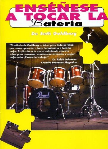 Ensenese A Tocar La Bateria (Spanish Edition) [Seth Golberg] (Tapa Blanda)