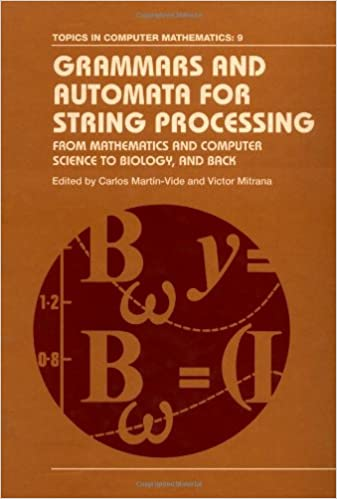 Download e books grammars and automata for string processing from arithmetic and desktop technological know how yet a brand new process has taken carry that of moving equipment and instruments from machine technology fandeluxe Choice Image