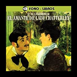 El Amante de Lady Chatterley [Lady Chatterley's Lover]