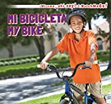 Mi Bicicleta / My Bike (Mirame, Ahi Voy! / Watch Me Go!) (English and Spanish Edition)