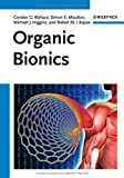 Organic Bionics, Gordon G. Wallace and Simon Moulton, 3527328823