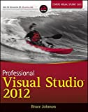 Professional Visual Studio 2012 1st Edition