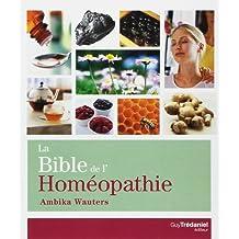 BIBLE DE L'HOMÉOPATHIE (LA) N.É.