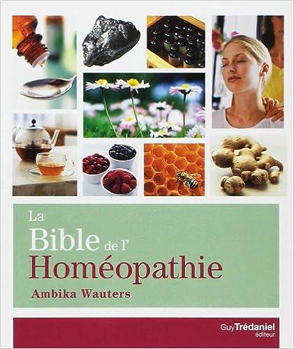 Read La Bible de l'homéopathie epub pdf