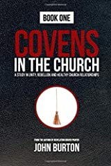 Covens in the Church: God's plan to change the world is under attack...from within.