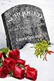 Scrooged: A Dark Musicals Holiday Novella (Dark Musicals Trilogy Book 4)