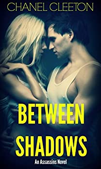 Between Shadows by [Cleeton, Chanel]