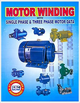 Buy Industrial 1 & 3 Phase Motor Winding Manual Book Online at Low ...