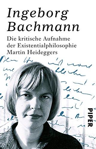 Die kritische Aufnahme der Existentialphilosophie Martin Heideggers (German Edition)