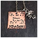 Khaleesi Game of Thrones inspired, Not a Princess Necklace