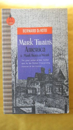 Mark Twain's America, and Mark Twain at work (Sentry edition 50)