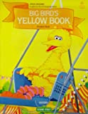 Big Bird's Yellow Book, Jane S. Zion and Jane Zion Brauer, 0194341550