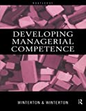 img - for Developing Managerial Competence by Jonathan Winterton (1999-04-02) book / textbook / text book