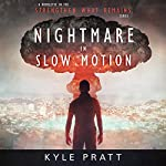 Nightmare in Slow Motion: Strengthen What Remains, Book 4 | Kyle Pratt