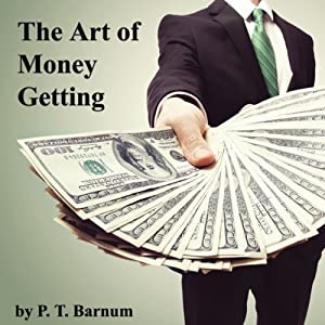 The Art of Money Getting Audiobook