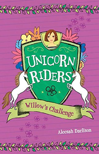 Willow's Challenge (Unicorn Riders)