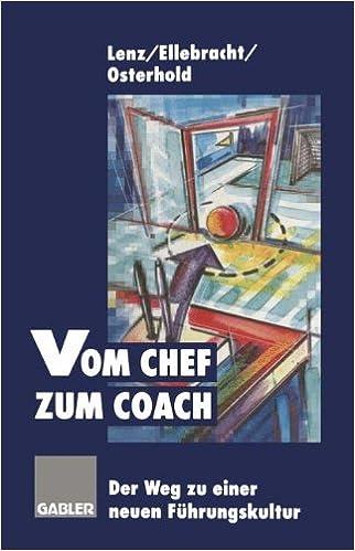 Book Vom Chef zum Coach: Der Weg zu einer neuen Führungskultur (German Edition)