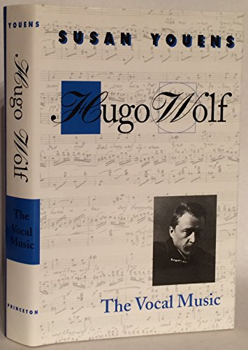 Hugo Wolf: The Vocal Music