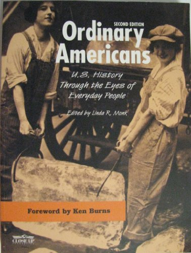 Ordinary Americans: U.S. History Through The Eyes Of Everyday People, 2nd Edition