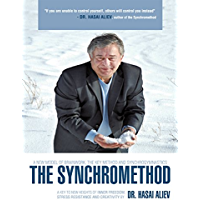 The Synchromethod: A Key to New Heights of Inner Freedom, Stress Resistance and Creativity (English Edition)