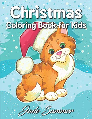 Christmas Coloring Book for Kids: A Cute Coloring Book with Fun, Easy, and Relaxing Designs