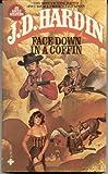 Face down in a Coffin, J. D. Hardin, 087216621X